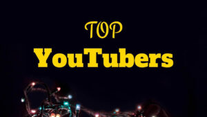 Top YouTubers