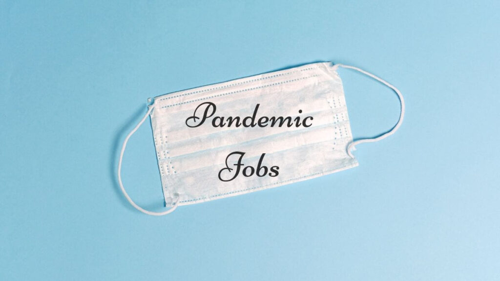 Pandemic Jobs