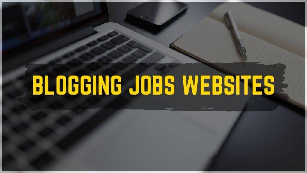 Blogging Jobs Websites
