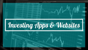 investing apps and websites