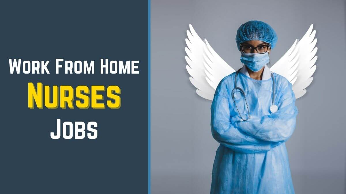 Work From Home Jobs For Nurses